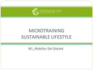 MICROTRAINING  SUSTAINABLE LIFESTYLE