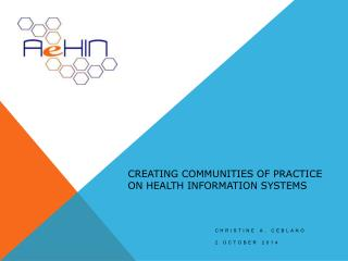 Creating Communities of Practice  on Health Information Systems