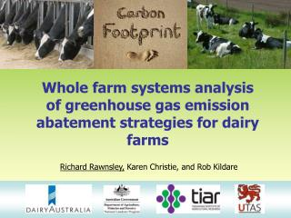 Whole farm systems analysis of greenhouse gas emission abatement strategies for dairy farms