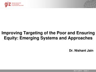Improving Targeting of the Poor and Ensuring Equity: Emerging Systems and Approaches