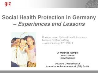 Social Health Protection in Germany  � Experiences and Lessons