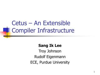 Cetus � An Extensible Compiler Infrastructure
