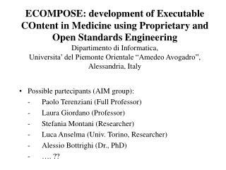 Possible partecipants (AIM group): -Paolo Terenziani (Full Professor)