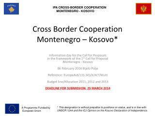 Cross Border Cooperation Montenegro – Kosovo*