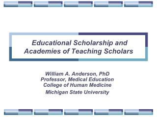 Educational Scholarship and Academies of Teaching Scholars