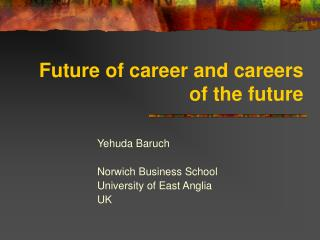Future of career and careers of the future