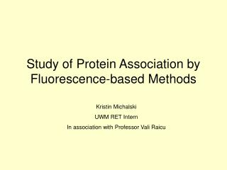 Study of Protein Association by Fluorescence-based Methods