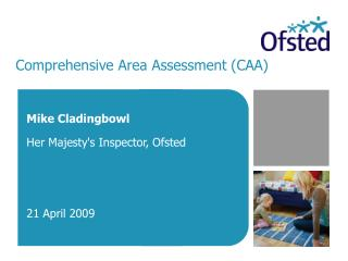 Comprehensive Area Assessment (CAA)