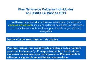Plan Renove de Calderas Individuales en Castilla La Mancha 2013