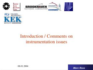 Introduction / Comments on instrumentation issues