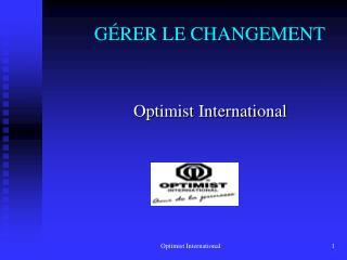G RER LE CHANGEMENT