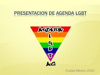 PRESENTACION DE AGENDA LGBT