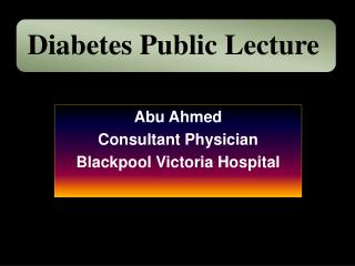 Abu Ahmed Consultant Physician Blackpool Victoria Hospital