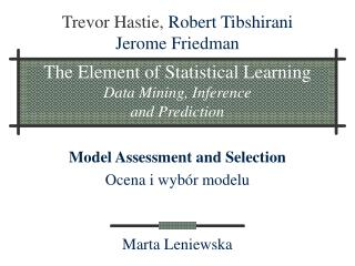 The Element of Statistical Learning Data Mining, Inference  and Prediction