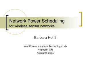 Network Power Scheduling for wireless sensor networks