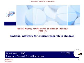 1:Clinical trials in Belgium :organisation :