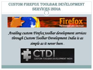 Custom Firefox Toolbar Development Services India