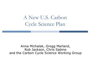A New U.S. Carbon  Cycle Science Plan