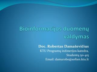 Bioinformacijos duomenų valdymas