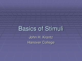 Basics of Stimuli