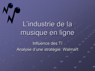 L'industrie de la  musique en ligne
