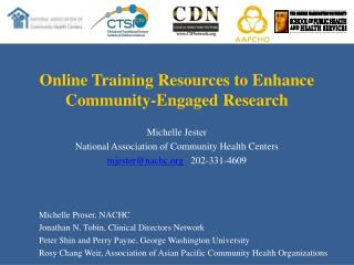 Online Training Resources to Enhance Community-Engaged Research  Michelle Jester