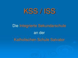 KSS / ISS
