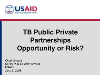 TB Public Private Partnerships Opportunity or Risk?