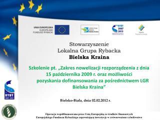 Stowarzyszenie  Lokalna Grupa Rybacka  Bielska Kraina