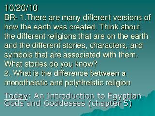 Today : An Introduction to Egyptian Gods and Goddesses (chapter 5)