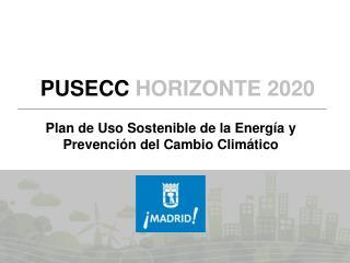 Plan de Uso Sostenible de la Energía y Prevención del Cambio Climático