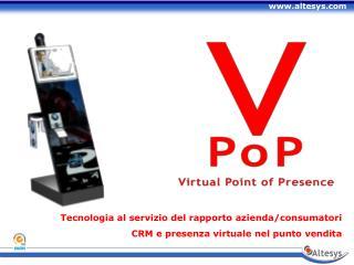 Tecnologia al servizio del rapporto azienda/consumatori CRM e presenza virtuale nel punto vendita