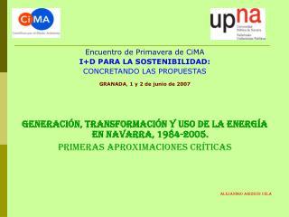 Encuentro de Primavera de CiMA I+D PARA LA SOSTENIBILIDAD:  CONCRETANDO LAS PROPUESTAS
