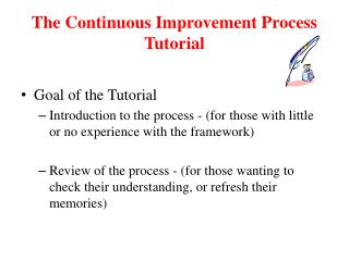 The Continuous Improvement Process Tutorial