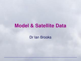 Model & Satellite Data
