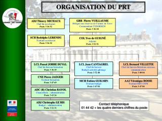 ORGANISATION DU PRT
