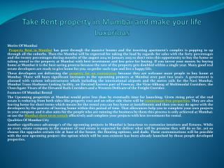 Take Rent property in Mumbai and make your life Luxurious