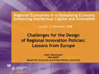 Regional Economies in a Globalising Economy Enhancing Intellectual Capital and Innovation     Cardiff, 21 November 2008