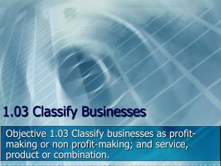 1.03 Classify Businesses