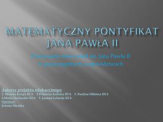 Matematyczny Pontyfikat Jana Pawła II