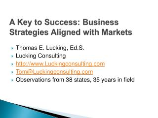 A Key to Success: Business Strategies Aligned with Markets