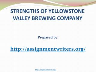 Strengths of Yellowstone Valley Brewing Company