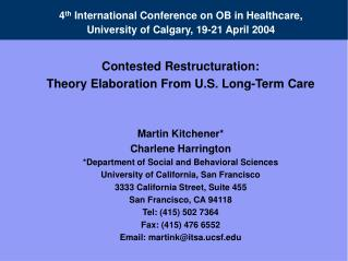 4th International Conference on OB in Healthcare,  University of Calgary, 19-21 April 2004