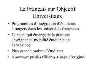 Le Français sur Objectif Universitaire