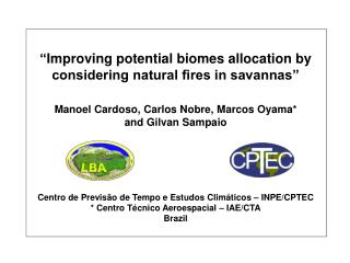 """ Improving potential biomes allocation by considering natural fires in savannas"""