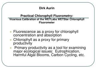 Dirk Aurin Practical Chlorophyll Fluorometry: