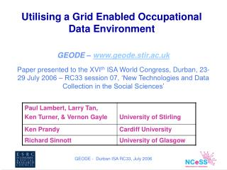 Utilising a Grid Enabled Occupational Data Environment
