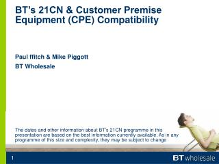 BT s 21CN  Customer Premise Equipment CPE Compatibility