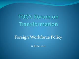 TOC's Forum on Transformation