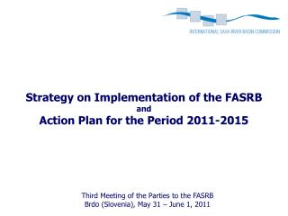 Strategy on Implementation of the FASRB and Action Plan for the Period 2011-2015